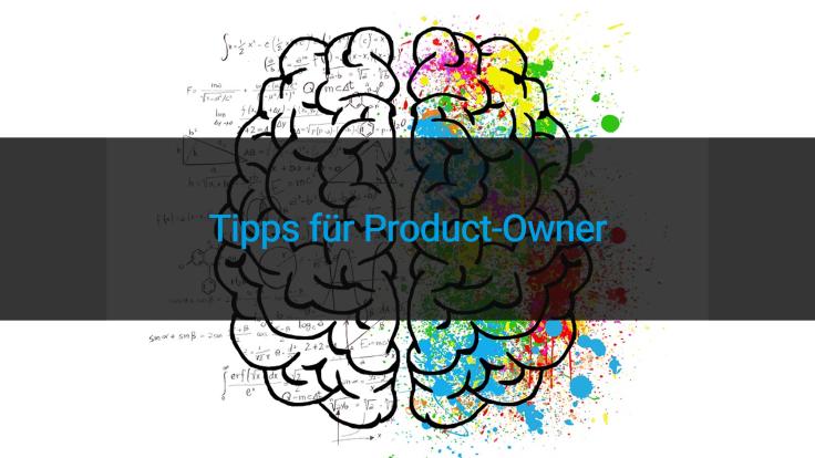 Tipps für Product-Owner